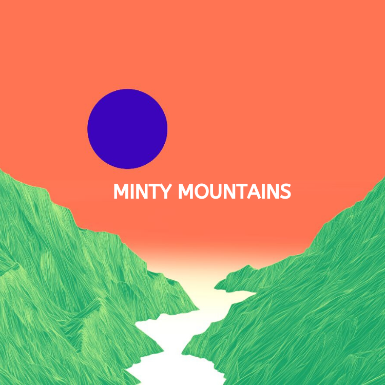 Minty mountains